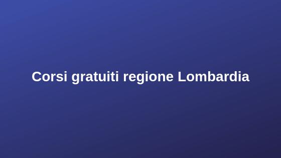 Corsi gratuiti regione Lombardia
